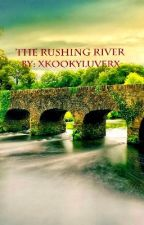The Rushing River (boyxboy) by XkookyluverX