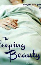 The Sleeping Beauty by writtenheart24