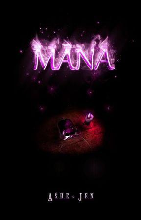 Mana-Book 1 of The Mana Saga by AsherTensei