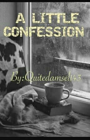 """""""A Little Confession"""" by Quitedamsel143"""