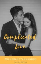 Complicated Love by taerah_kim