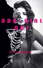ODD GIRL OUT by grudgeme