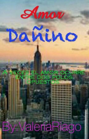Amor Dañino by ValeriaRiago