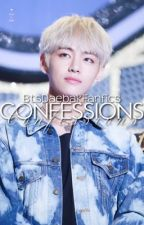 Confessions ✺ Kim Taehyung X Reader by DaebakKpopFanfic