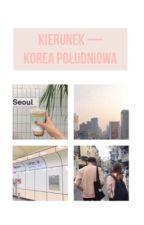 Kierunek - Korea Południowa! by xchannieex