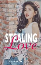 Stealing Love by zerously