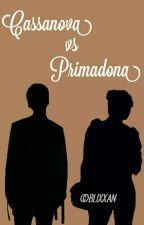 Cassanova vs Primadona ▪ vk✔ by blixxan