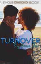 Turnover by Grace_Ace