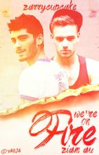 We're on Fire [Ziam] by zarrycupcake
