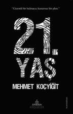 "21. YAŞ ""RAF YOLUNDA"" by Mehmet_Kocyigit"