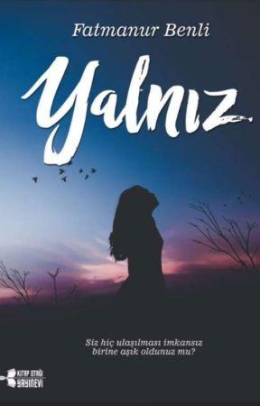 YALNIZ(Raflarda) by fatmanurbenli123