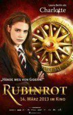 Rubinrot (aus Charlottes Sicht) by edeltrio