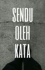 Sendu Oleh Kata by fritzjeremy17
