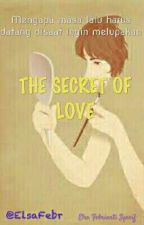 The Secret Of Love by ElsaFebr