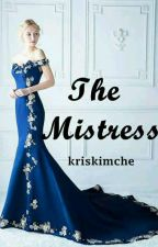 The Mistress  by kriskimche