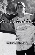 It's all about him. -Beau Brooks fanfic by BeausWelshGirl_