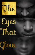 The Eyes That Glow by breezyskonfuzed
