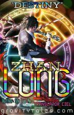 Zhan Long (VRMMORPG) by Zyrror