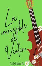 La invisible del violín by Crisw20