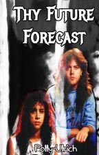 Thy Future Forecast (Metallica, Klars) by polly-ulrich