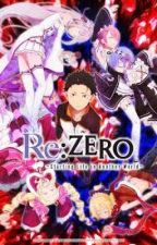 Re:Zero x Male Reader by Tinytoast1