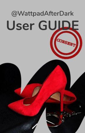 User Guide to WPAfterDark by WattpadAfterDark