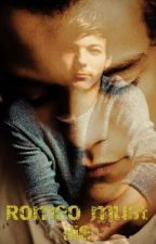 Romeo must die [Larry Stylinson] ✔ by LillyTallis