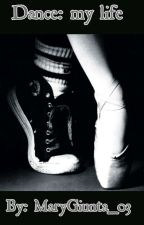 Dance: My life by MaryGiunta_03
