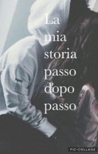 La mia storia passo dopo passo by Ely___bagnato___