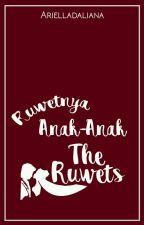 Ruwetnya Anak-Anak The Ruwet by Arielladaliana