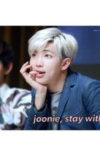 joonie, stay with me. by Lincywincy