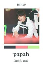 papah; kai ft. nct by awjonginnn