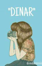 """""""DINAR"""" by dindacf_"""