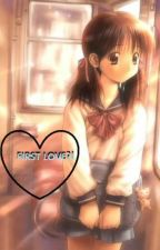 First Love?! by azusa_ciel025