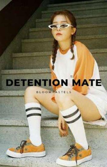 Detention Mate ✔