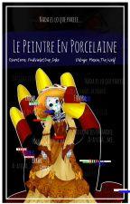   Le peintre en porcelaine    ─ [Fallacy x Encre] by PinkVioletCup_Cake