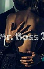 Mr. Boss 2[In Revisione] by littlesweet18