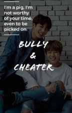 bully | cheater ✧ jikook  by cherryjaee
