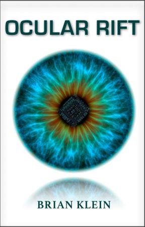 Ocular Rift by BrianKleinNYC
