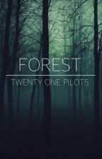 The Forest Fic by liipnk