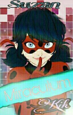 Miraculum    KIK ½ ZAWIESZONE by _Suzan
