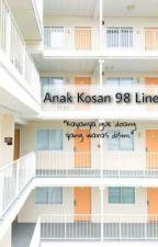 Anak Kosan (98 Line) by dwi_1997