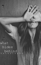 What Hides Behind by Reinvent_