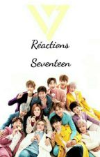❁ Réactions Seventeen ❁ by coolkyulkyung