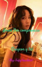 Amor Por Compromiso (Taeyeon y tú)  by Sofy1424