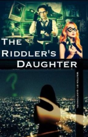 The Riddler's Daughter by questiongirl