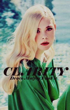 Clarity (Draco Malfoy FanFic) by lab_brat