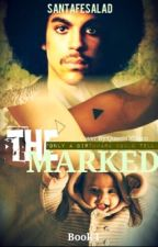 The Marked by santafesalad