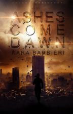 Ashes Come Dawn by Pandean