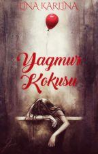 YAĞMUR KOKUSU by LinaKarlina97